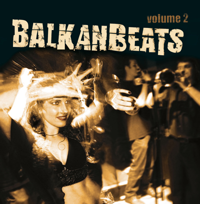 V.A. - BalkanBeats Vol.2