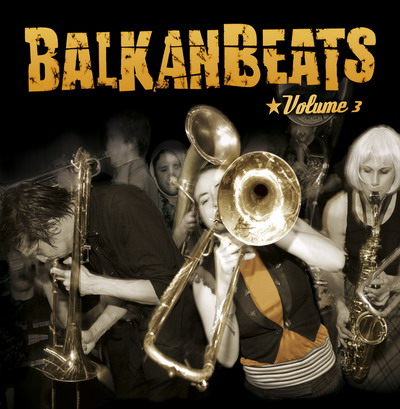 V.A. - Balkan Beats Vol.3
